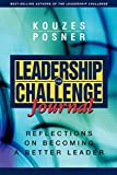 Buy The Leadership Challenge Journal : Reflections on Becoming a Better Leader from Amazon