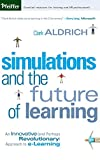 Buy Simulations and the Future of Learning : An Innovative from Amazon