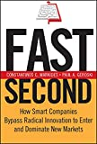 Buy Fast Second : How Smart Companies Bypass Radical Innovation to Enter and Dominate New Markets from Amazon
