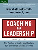 Buy Coaching for Leadership: The Practice of Leadership Coaching from the World's Greatest Coaches from Amazon