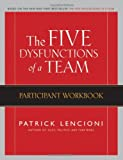 TheFive Dysfunctions of a Team Participant Workbook