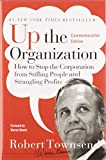 Book Cover: Up The Organization: How To Stop The Organization From Stifling People And Strangling Profits by Warren Bennis