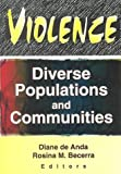 Violence: Diverse Populations and Communities