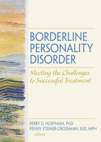 PDF Borderline Personality Disorder Meeting the Challenges to Successful Treatment Social Work in Mental Health