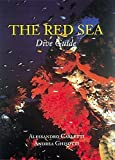 The Red Sea Dive Guide, written by Andrea Ghisotti / Alessandro Carletti