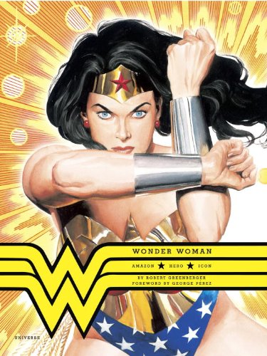 Wonder Woman: Amazon. Hero. Icon. cover