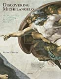 Discovering Michelangelo. The art lover's guide to understanding Michelangelo's masterpieces