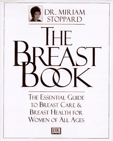 The Breast Book, Dr. Miriam Stoppard