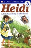 Heidi: A Timeless Story of Childhood (Dk Readers. Level 3)
