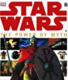 Star Wars: The Power of Myth