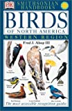 Birds of North America:  Western Region (Smithsonian Handbooks)