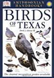 Birds of Texas (Smithsonian Handbooks)