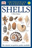 Smithsonian Handbooks: Shells: The Photographic Recognition Guide to Seashells of the World