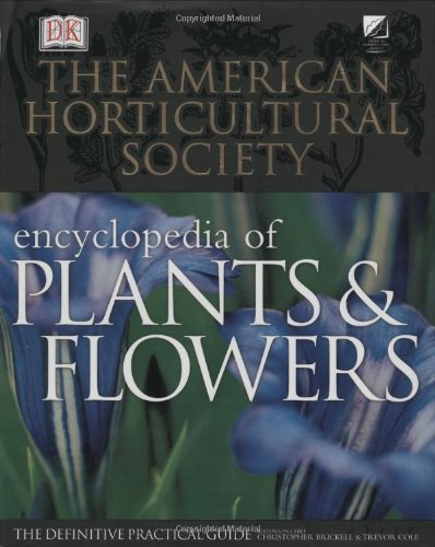 American Horticultural Society Encyclopedia of Plants and Flowers book cover