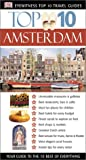 Dk Eyewitness Top 10 Travel Guides. Amsterdam (Dk Eyewitness Top 10 Travel Guides. Amsterdam)