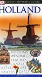 Eyewitness Travel Guide Holland (Eyewitness Travel Guides)