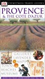 Eyewitness Travel Guide Provence & the Cote D'Azur (Eyewitness Travel Guides)