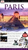 Eyewitness Travel Guide Paris (Eyewitness Travel Guides)