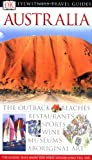 Eyewitness Travel Guide Australia (Eyewitness Travel Guides.)