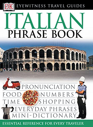Italian Phrase Book (Eyewitness Travel Guide) (English and Italian Edition), DK