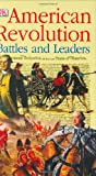 American Revolution Battles and Leaders