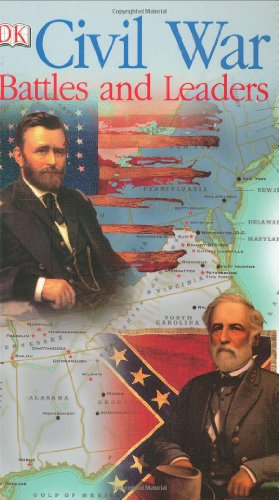 Civil War Battles and Leaders, DK Publishing