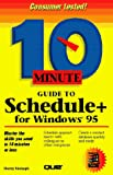 10 Minute Guide to Schedule+ for Windows 95 (Sams Teach Yourself in 10 Minutes)