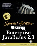 Special Edition Using Enterprise JavaBeans (EJB) 2.0