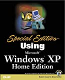 Special Edition Using Microsoft(R) Windows XP, Home Edition