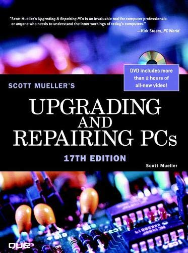 Book Cover: Upgrading and Repairing PCs (17th Edition)
