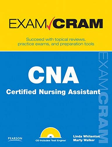 CNA Certified Nursing Assistant Exam Cram, Whitenton, Linda; Walker, Marty