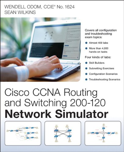 CCNA Routing and Switching 200-120 Network Simulator - Wendell Odom, Sean Wilkins