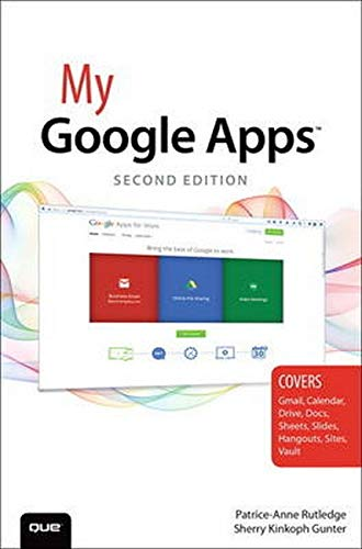 My Google Apps (2nd Edition) - Patrice-Anne Rutledge, Sherry Kinkoph Gunter