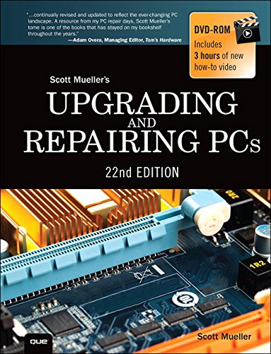 Upgrading and Repairing PCs (22nd Edition) - Scott Mueller
