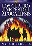 Los cuatro jinetes del apocalipsis/ The Four Horsemen of the Apocalypse (Spanish Edition)