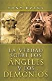 La verdad sobre los angeles y demonios/ The Truth About Angels and Demons