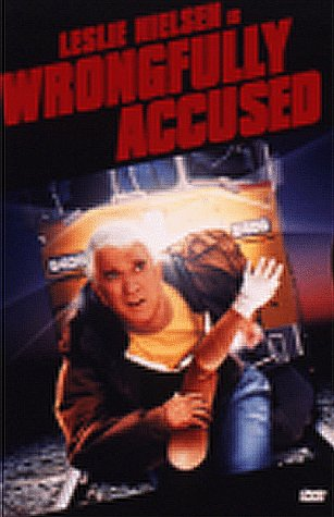 Wrongfully Accused / ��� ���� ��������� (1998)