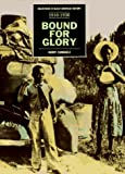 Kerry Candaele, Spencer Crew and Clayborne Carson: Bound for Glory 1910-1930: From the Great Migration to the Harlem Renaissance