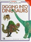 Digging into Dinosaurs (Ranger Rick's Naturescope)