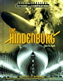 The Hindenburg (Great Disasters and Their Reforms)