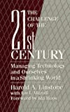 Buy The Challenge of the 21st Century: Managing Technology and Ourselves in a Shrinking World from Amazon