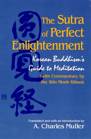 Sutra of Perfect Enlightenment: Korean Buddhism's Guide to Meditation
