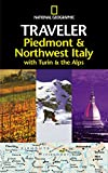 National Geographic Traveler Piedmont and Northwest Italy