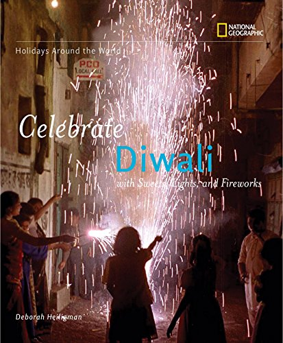 Holidays Around the World: Celebrate Diwali: With Sweets, Lights, and Fireworks (Holidays Around the World)