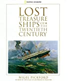 Lost Treasure Ships of the Twentieth Century