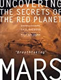 Mars : Uncovering the Secrets of the Red Planet image