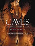 Caves: Exploring Hidden Realms