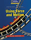Using Force and Motion (Physical Science)