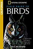 National Geographic Field Guide to Birds of California