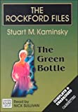 The Rockford Files: The Green Bottle (Kaminsky, Stuart M. Rockford Files (Hampton, N.H.).)... by  Stuart M. Kaminsky, Nick Sullivan (Reader) (Audio Cassette - July 1999) 